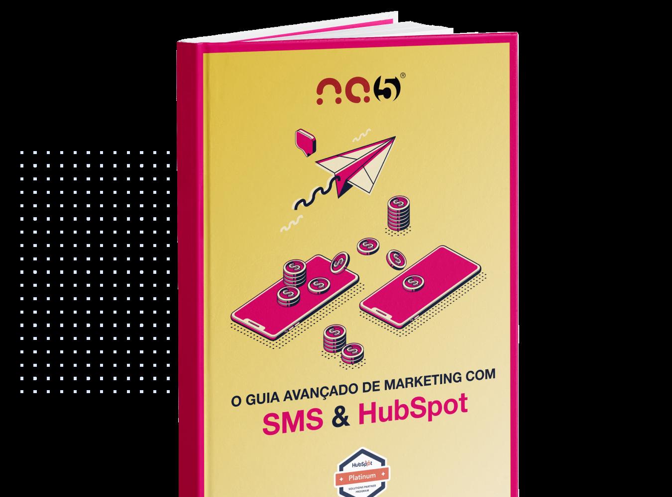ebook-o-guia-avancado-marketing-sms-hubspot-por-na5-cta-image
